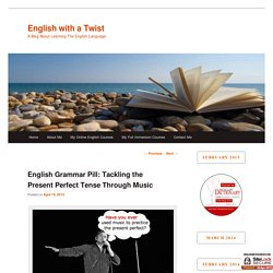 present perfect and songs