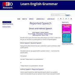 direct speech - quoted speech and indirect speech - reported speech