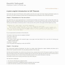 A plain English introduction to CAP theorem « Kaushik Sathupadi