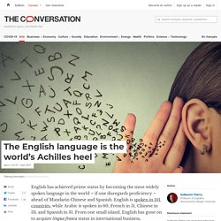The English language is the world's Achilles heel
