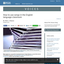 How to use songs in the English language classroom