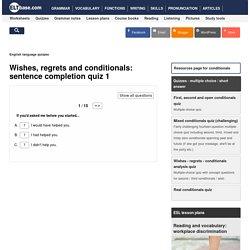 English language quiz - conditionals - 04
