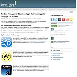The Top 10 Apple iPod Touch Apps for English and Language Arts Teachers