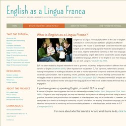 English as a Lingua Franca - What is ELF?