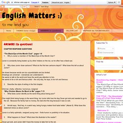 English Matters :): ANSWERS (to questions)