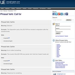 Call for - English Phrasal Verb