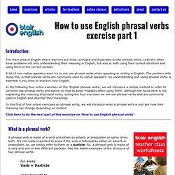 How to use English phrasal verbs exercise part 1