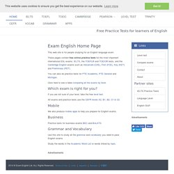 Exam English - Free Practice Tests for IELTS, TOEFL, TOEIC and the Cambridge ESOL exams (CPE, CAE, FCE, PET, KET)