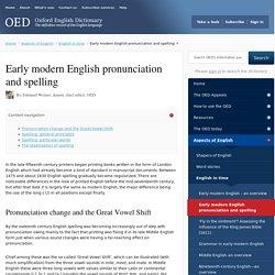 Early modern English pronunciation and spelling