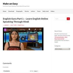 English Guru Part 1 - Learn English Online Speaking Through Hindi - Make an Easy