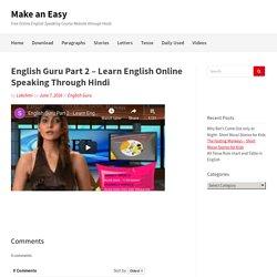 English Guru Part 2 - Learn English Online Speaking Through Hindi - Make an Easy