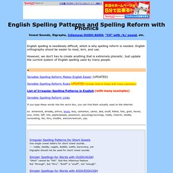 English Spelling Patterns and Spelling Reform with Phonics