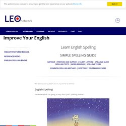 English Spelling - Simple Spelling Guide - Learn English