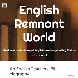 An English Teachers' Bibli-blography
