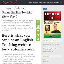 3 Steps to Setup an Online English Teaching Site – Part 1