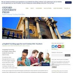 5 English Teaching apps for 21st Century ESL Teachers