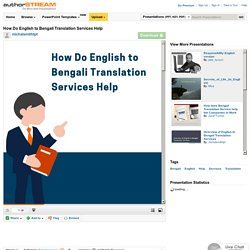 How Do English to Bengali Translation Services Help