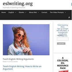 Teach English Writing: Arguments
