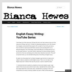 English Essay Writing: YouTube Series | Bianca Hewes