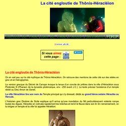 La cité engloutie de Thônis-Héracléion