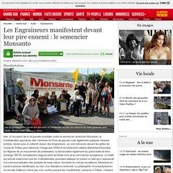 Les Engraineurs manifestent devant leur pire ennemi : le semencier Monsanto - 24/05/2015 - ladepeche.fr