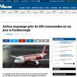 Airbus engrange près de 200 commandes en un jour à Farnborough