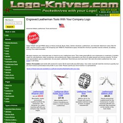 Engraved Leatherman Tools with your Corporate Logo
