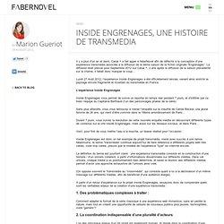 Inside Engrenages, une histoire de Transmedia