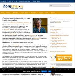 Engrossment als sleutelbegrip voor kwaliteit zorgrelatie - Zorgethiek.nu