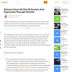 Enhance your life out of anxiety and depression through CBD oils