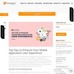 Top Tips to Enhance Your Mobile Application User Experience -