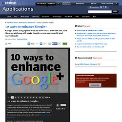10 ways to enhance Google+ | Applications