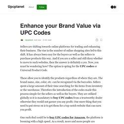 Enhance your Brand Value via UPC Codes