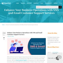 Enhance Business with SMS and Email Customer Support