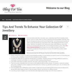 Tips And Trends To Enhance Your Collection Of Jewellery