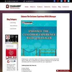 Enhance The Customer Experience With Q-Manager