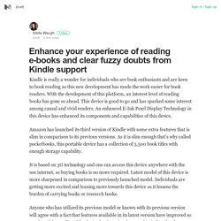 Enhance your experience of reading e-books and clear fuzzy doubts from Kindle support