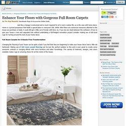 Enhance Your Floors with Gorgeous Full Room Carpets by The Rug Republic