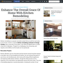 Enhance The Overall Grace Of Home With Kitchen Remodeling