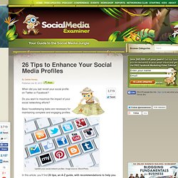 26 Tips to Enhance Your Social Media Profiles