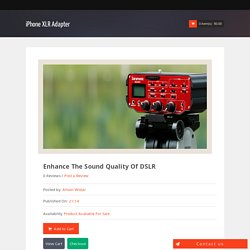 Enhance the Sound Quality of DSLR