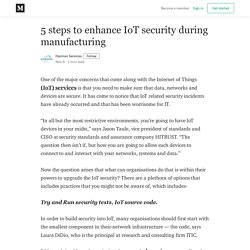 5 steps to enhance IoT security during manufacturing
