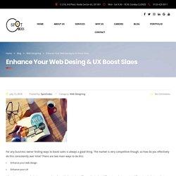 Enhance Your Web Desing & UX Boost Slaes - SpotCodes Technologies
