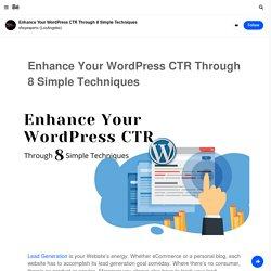 Enhance Your WordPress CTR Through 8 Simple Techniques on Behance