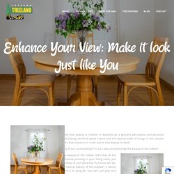 Enhance Your View: Make it look Just like You