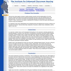 Enhanced Classroom Hearing - Poor Acoustics