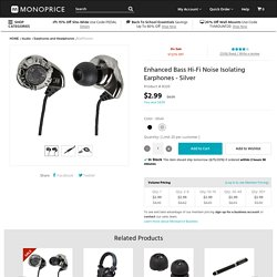 Enhanced Bass Hi-Fi Noise Isolating Earphones - Silver