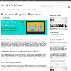 Enhanced Mitigation Experience Toolkit - EMET - TechNet Security