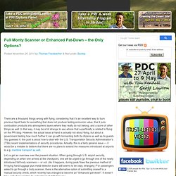 Permaculture Research Institute of Australia » Full Monty Scanner or Enhanced Pat-Down – the Only Options?