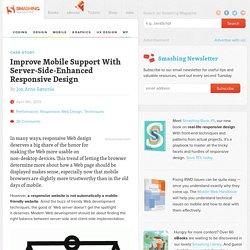 Improve Mobile Support With Server-Side-Enhanced Responsive Design